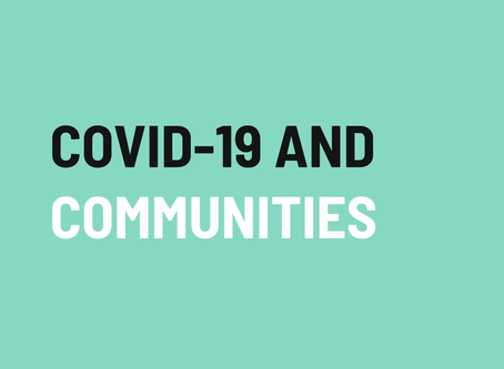 How will COVID-19 affect the future of communities?