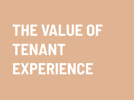 Understanding the value of tenant experience