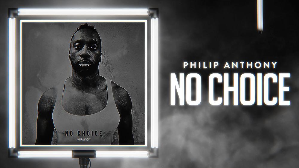 Philip Anthony - No Choice (Audio Spectrum Video)