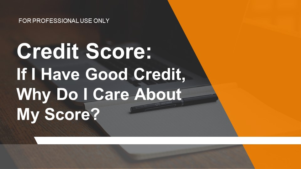 Derek Good - Credit Score 4/24/18