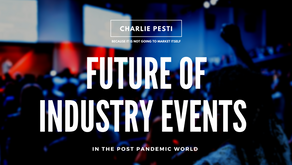 Is there a correct formula for successful Industry Events post the pandemic?