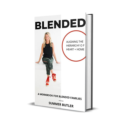 BLENDED: Aligning the Hierarchy of Heart + Home (Signed Copy)