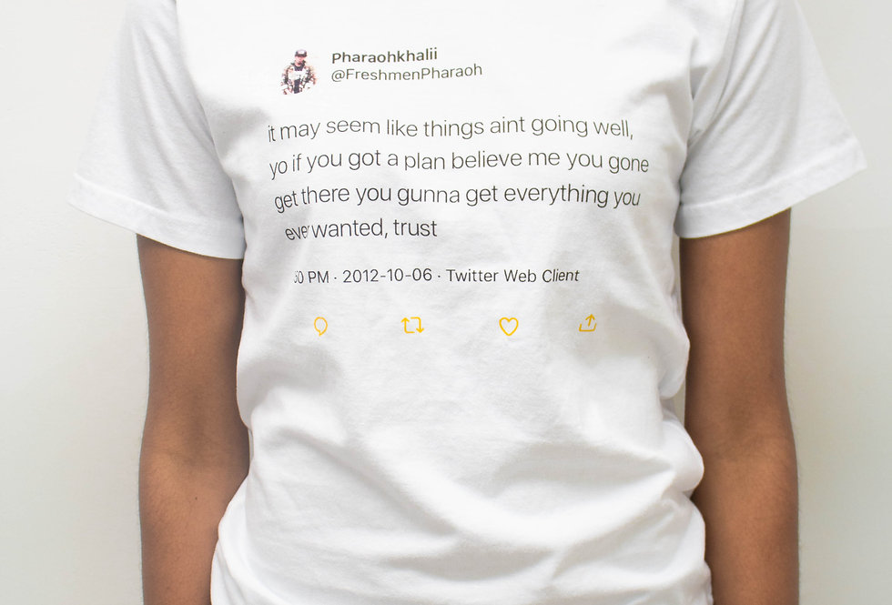 Words of wisdom tweet by Freshmen Pharaoh