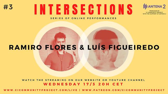 #3 - INTERSECTIONS - RAMIRO FLORES & LUÍ