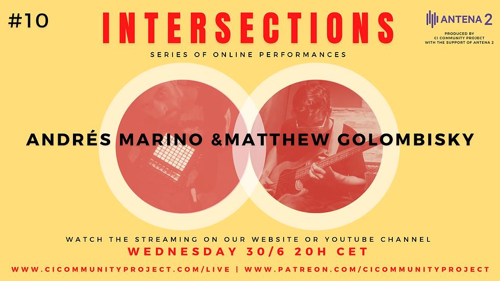 #10 - INTERSECRIONS - ANDRÉS MARINO & MA