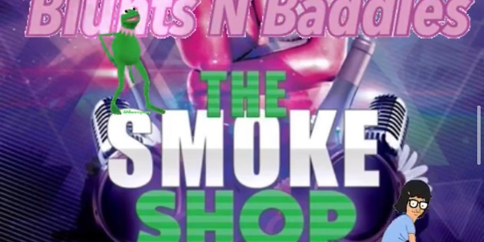 The Smoke Shop Friday's