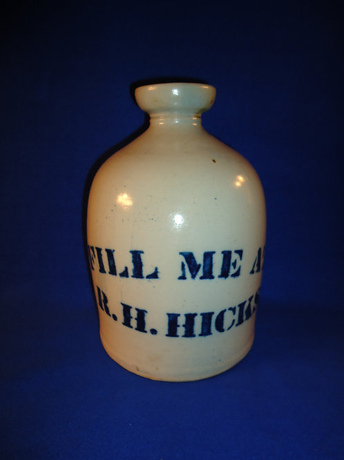 "Unusual ""Fill Me at R. H. Hicks"" Stoneware Jug"