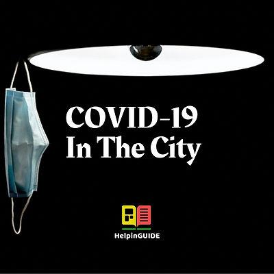 COVID-19 In The City