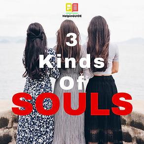 3 Kinds Of Souls