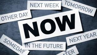 Don't Procrastinate. Do It Now - 4W's & 2H's
