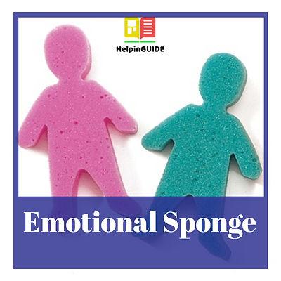 Emotional Sponge