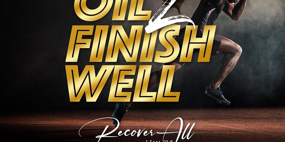 Oil 2 Finish Well - Sunday Celebration Service