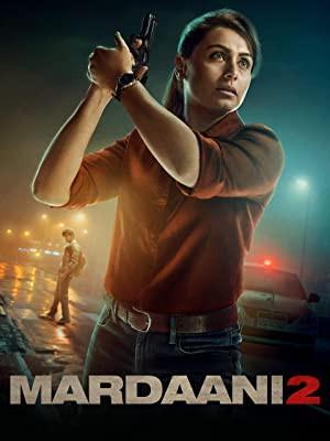 Mardaani 2 Full Movie Download Free