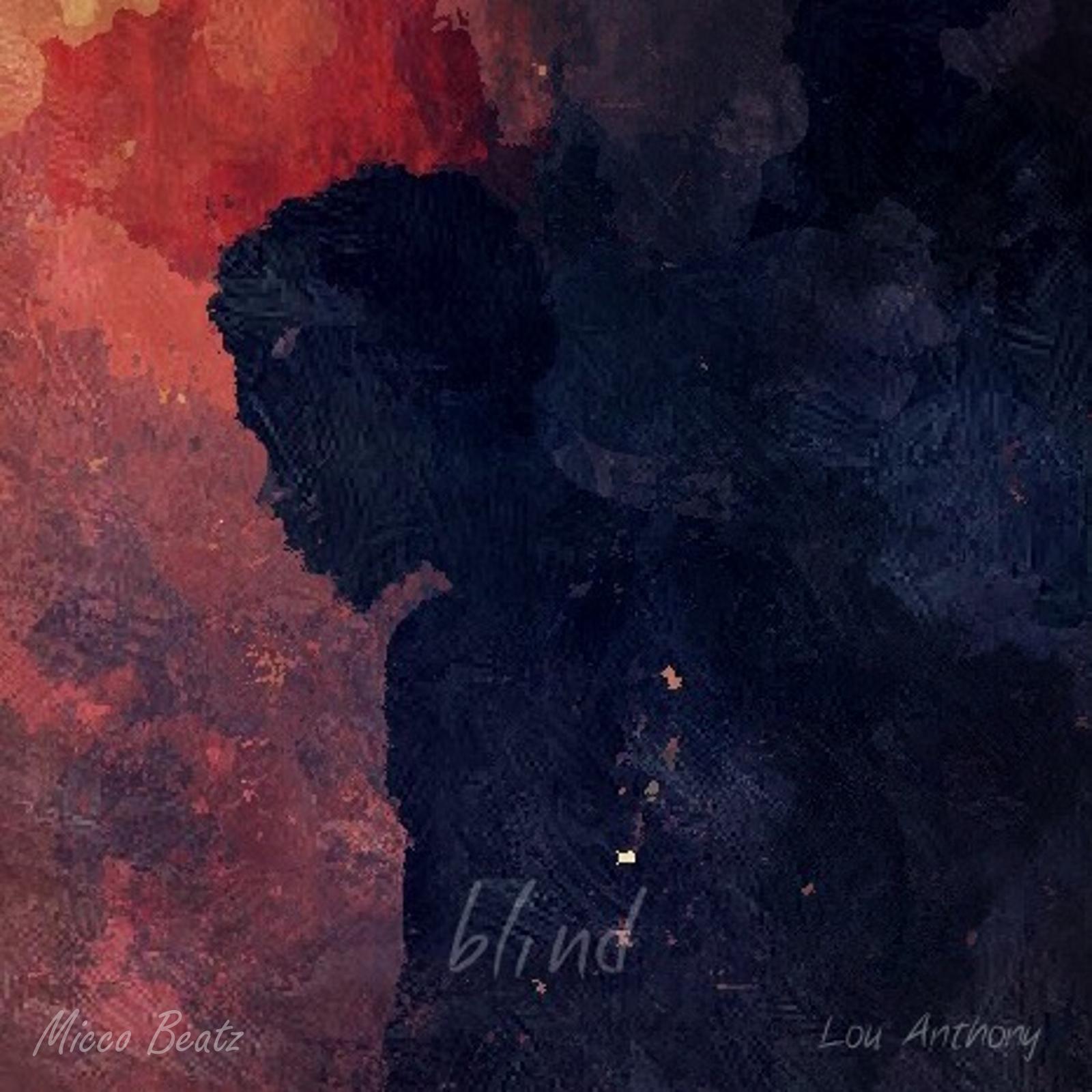 Blind - Lou Anthony