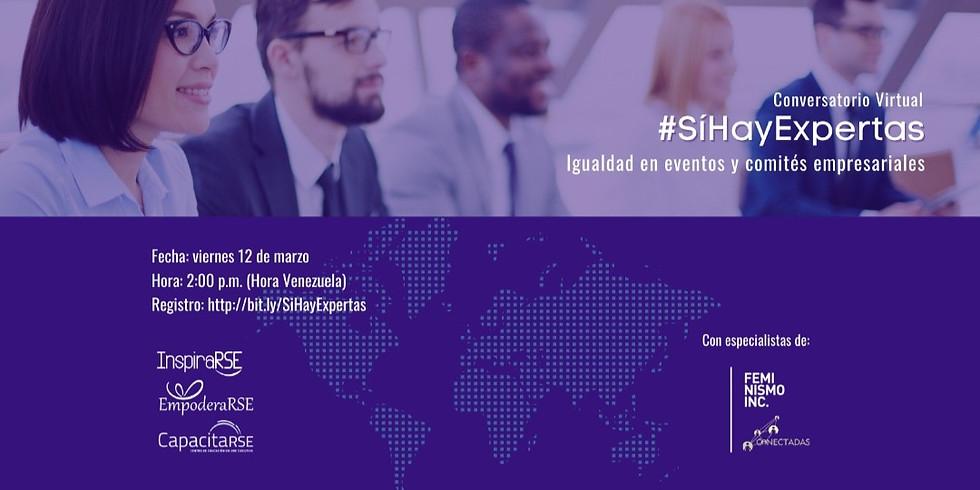 #SíHayExpertas: Igualdad en eventos y comités empresariales