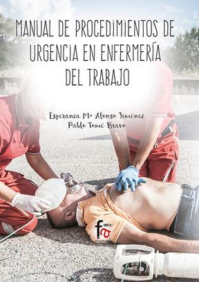Manual de Procedimientos de Urgencias en Enfermería del Trabajo