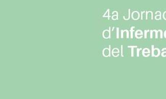 4a Jornada Catalana d'Infermería del Treball i salut laboral