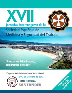 XVII Jornadas Intercongreso de la Sociedad Española de Medicina y Seguridad del Trabajo