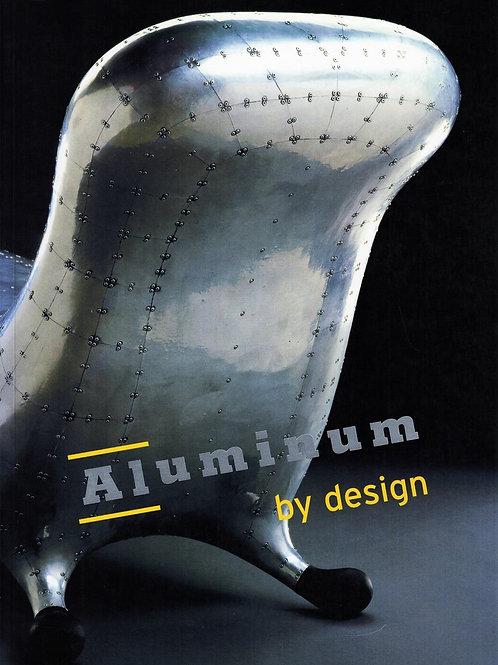 ALUMINUM BY DESIGN