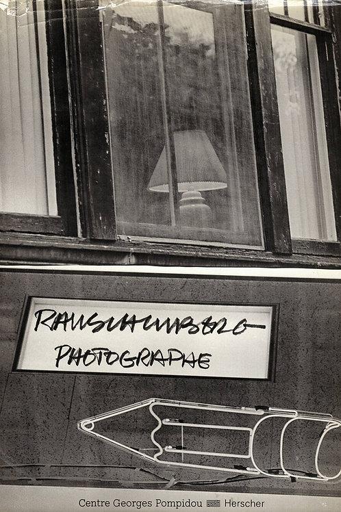 RAUSCHENBERG PHOTOGRAPHE