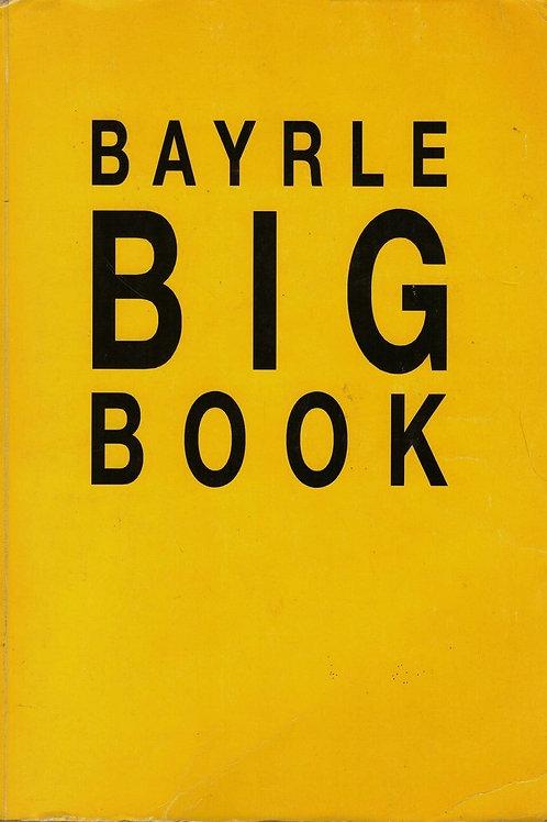 BAYRLE BIG BOOK