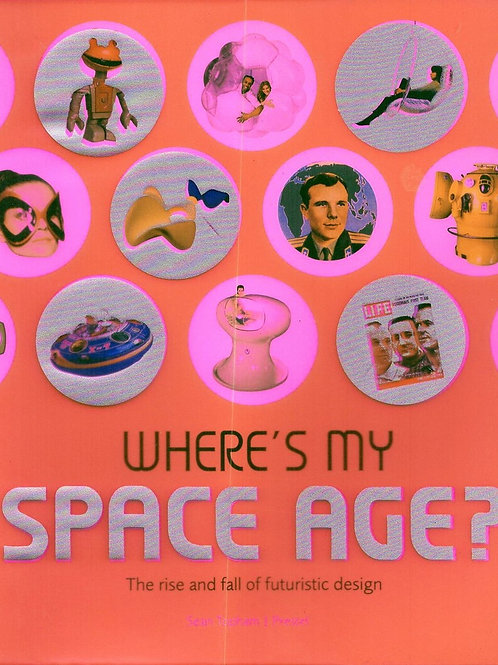 WHERE IS MY SPACE AGE?