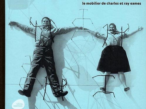 LE MOBILIER DE CHARLES ET RAY EAMES