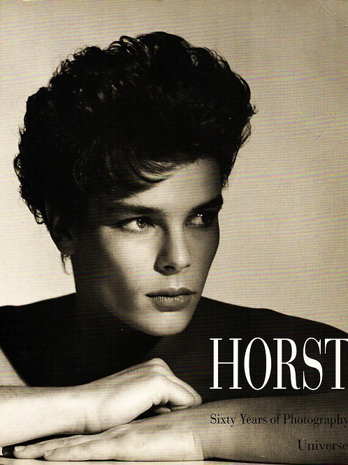 HORST. SIXTY YEARS OF PHOTOGRAPHY