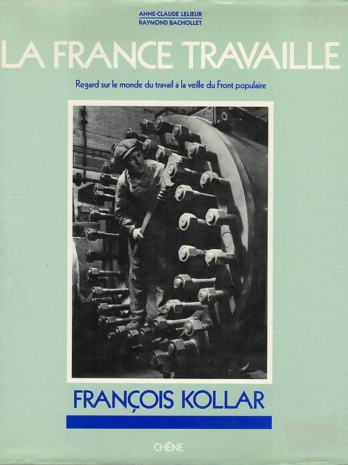 LA FRANCE TRAVAILLE