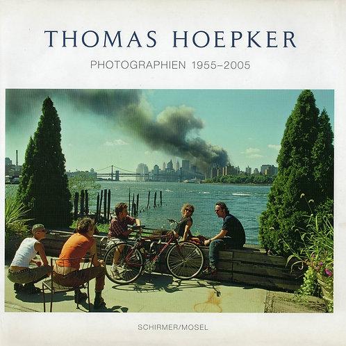 THOMAS HOEPKER. PHOTOGRAPHIEN 1955-2005