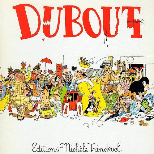 DUBOUT : 200 DESSINS
