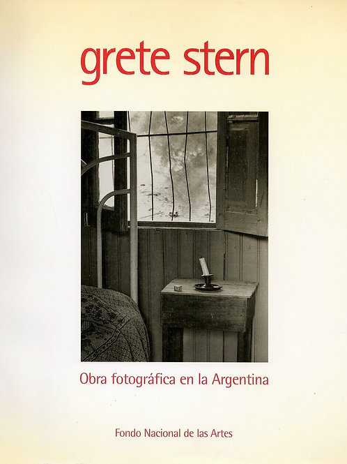 GRETE STERN : OBRA FOTOGRAFICA EN LA ARGENTINA