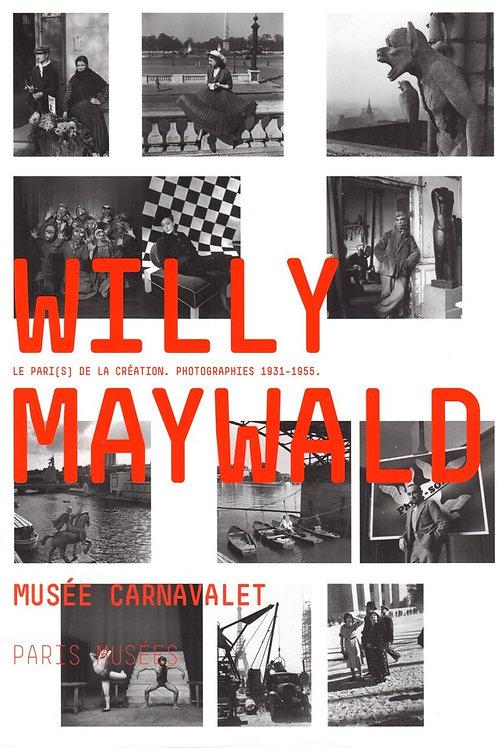 WILLY MAYWALD. LE PARI(S) DE LA CRÉATION