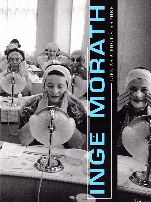 INGE MORATH. LIFE AS A PHOTOGRAPHER