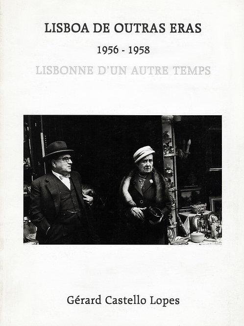 LISBOA DE OUTRAS ERAS / LISBONNE D'UN AUTRE TEMPS 1956-1958