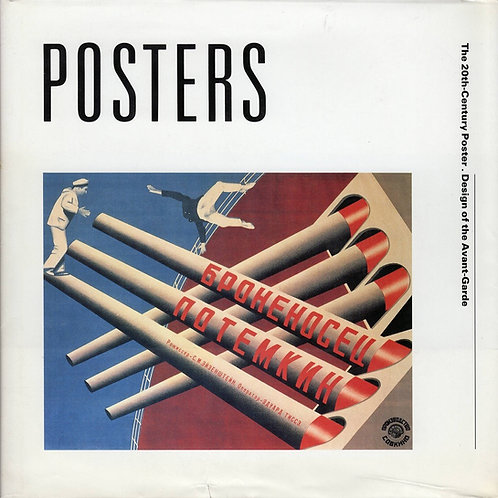 THE 20TH CENTURY POSTER. DESIGN OF THE AVANT-GARDE