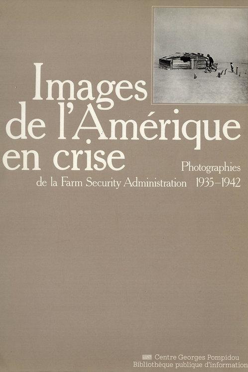 IMAGES DE L'AMÉRIQUE EN CRISE