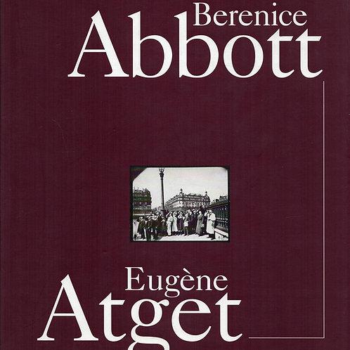 BERENICE ABBOTT & EUGENE ATGET
