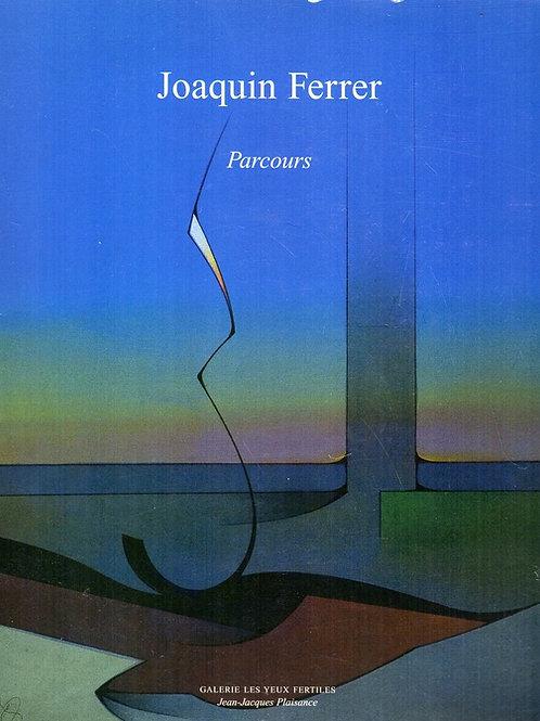 JOAQUIN FERRER. PARCOURS