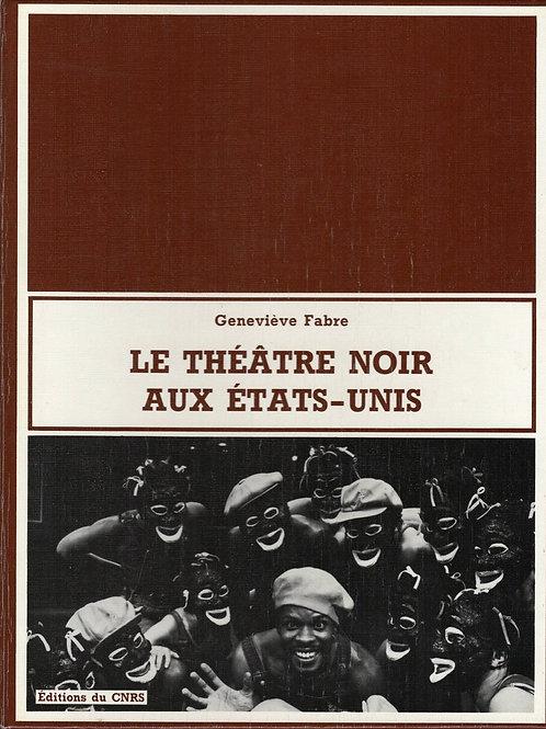 LE THEATRE NOIR AUX ETATS-UNIS
