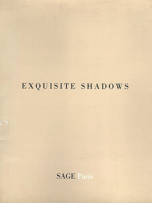 EXQUISITE SHADOWS