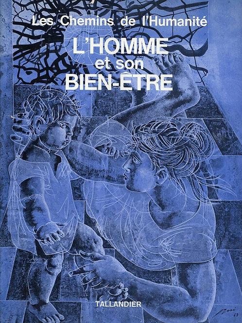 L'HOMME ET SON BIEN-ÊTRE