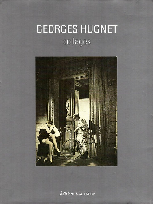 GEORGES HUGNET, COLLAGES