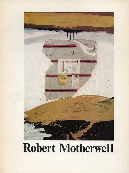 ROBERT MOTHERWELL. CHOIX DE PEINTURES ET DE COLLAGES 1944-1977
