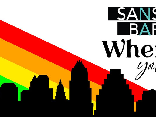Sans Bar Where You Are Celebrates Pride Month