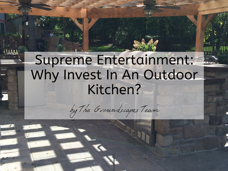 Supreme Entertainment: Why Invest In An Outdoor Kitchen?