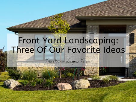 Front Yard Landscaping: Three Of Our Favorite Ideas