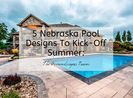 5 Nebraska Pool Designs To Kick-Off Summer: