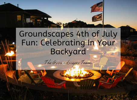 Groundscapes 4th of July Fun: Celebrating In Your Backyard