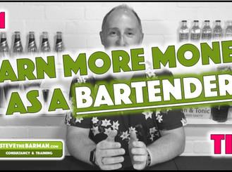 Earn More Money as a Bartender - Pt1; Tips